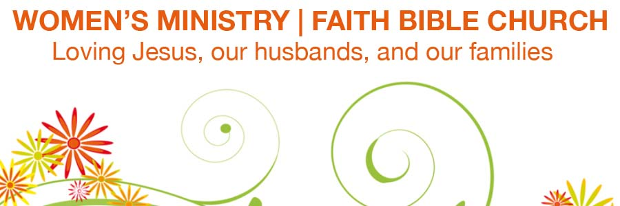 Women's Ministry | Faith Bible Church